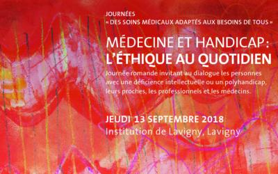 Journée d'étude le 13 septembre à Lavigny – Médecine et Handicap: l'éthique au quotidien.